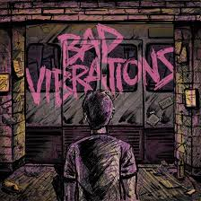 Alterock-bad_vibrations_day_to_remember