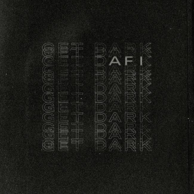 AFI new single Get Dark