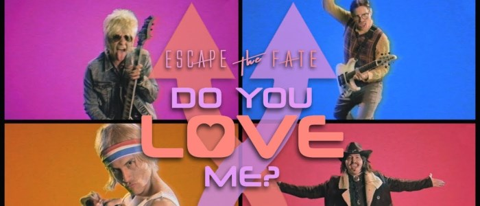 Escape The Fate Do you love me