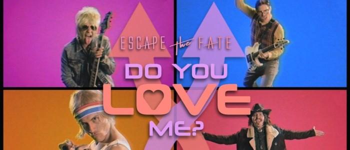 Escape The Fate Do you love me
